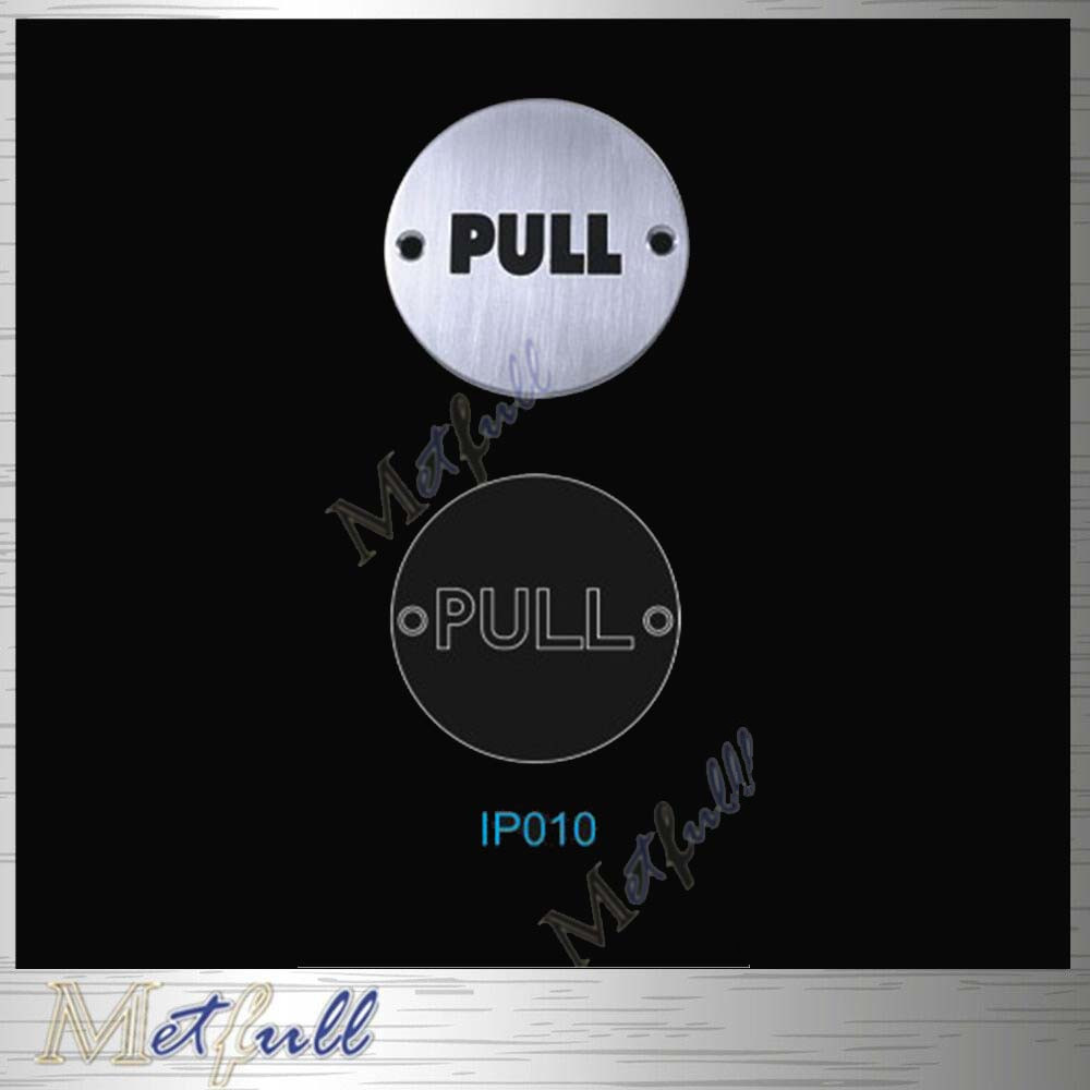 IP010 Stainless Steel Pull Push Sign circle Plate On Door